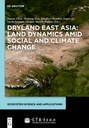 Featured Publication: Dryland East Asia: Land Dynamics Amid Social and Climate Change